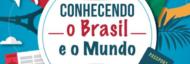 Conhecendo o Brasil e o Mundo